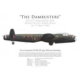 Lancaster Mk III type 464 provisioning, W/C Guy Gibson, No 617 Squadron RAF, Opération Chastise, 16 mai 1943